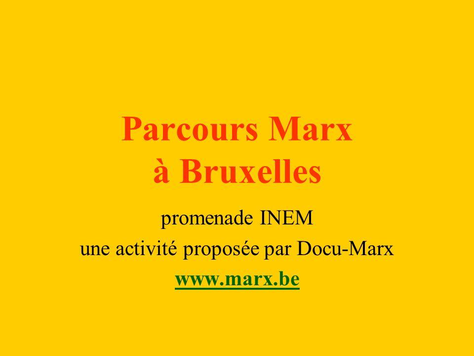 Parcours Marx à Bruxelles promenade INEM une activité proposée par Docu-Marx www.marx.be