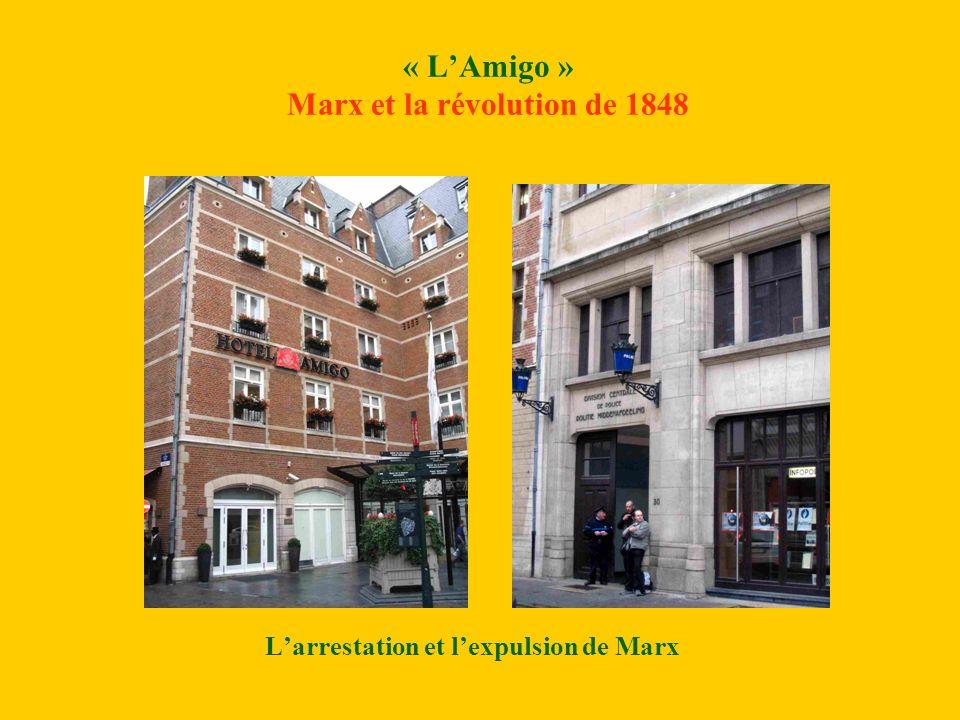 « LAmigo » Marx et la révolution de 1848 Larrestation et lexpulsion de Marx