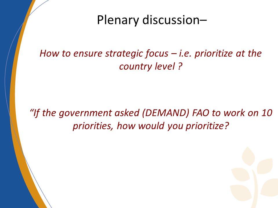 Qui émergeront à la suite dun dialogue avec les parties prenantes nationales Ne sont pas imposés, bien que certains seront proposés 1 23 4 1.Priorité élevée – domaines stratégiques clés 2.Priorité élevée, bien quil soit peu probable de mobiliser des ressources 3.Priorité modérée– ce nest pas une priorité du gouvernement 4.Priorité basse – pas de AC, pas de capacités Conditions favorables et capacités pour atteindre les résultats Durabilité probable Impact maximum Contribution aux OMD/IADG Processus de détermination des priorités - Critères