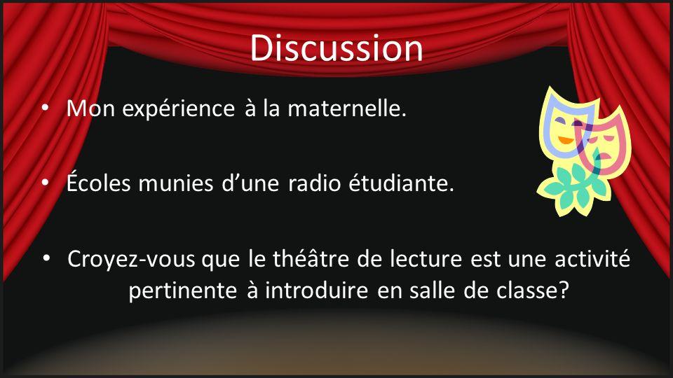 Discussion Mon expérience à la maternelle.Écoles munies dune radio étudiante.