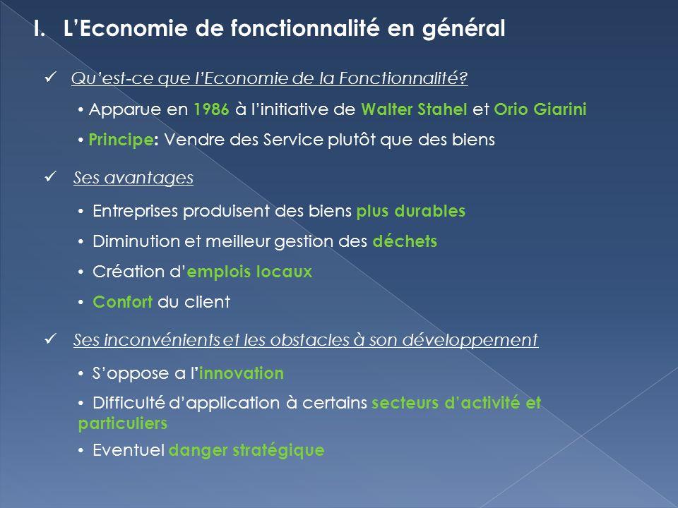 I.LEconomie de fonctionnalité en général Quest-ce que lEconomie de la Fonctionnalité.
