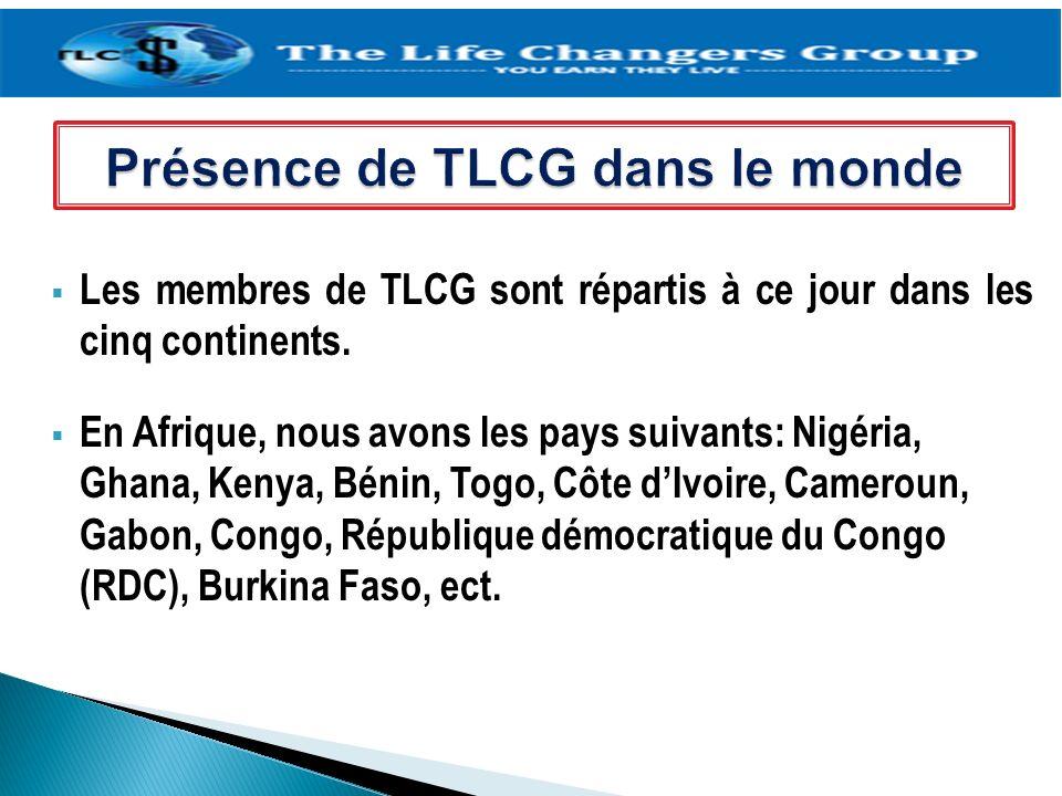 Les membres de TLCG sont répartis à ce jour dans les cinq continents. En Afrique, nous avons les pays suivants: Nigéria, Ghana, Kenya, Bénin, Togo, Cô