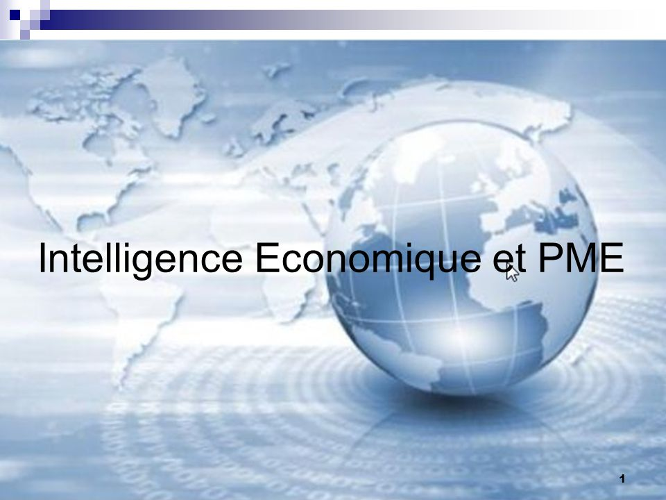 Intelligence Economique et PME 1