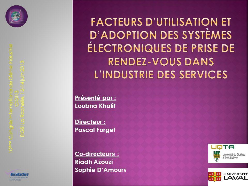 10 ème Congrès International de Génie Industriel CIGI13 EIGSI La Rochelle, 12-14 juin 2013 1 Présenté par : Loubna Khalif Directeur : Pascal Forget Co