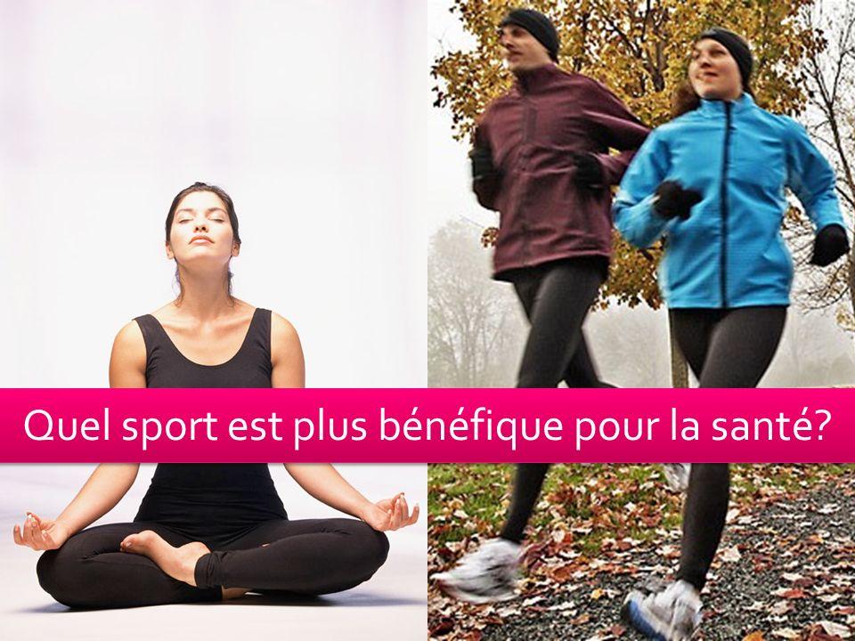 Quel sport est plus bénéfique pour la santé?