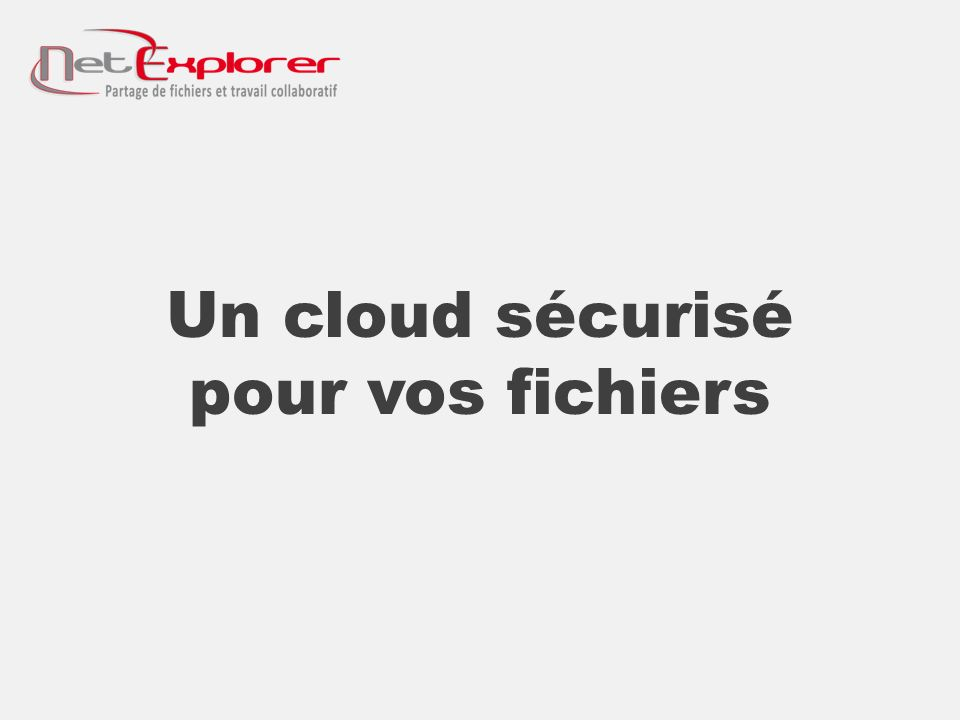 Un cloud sécurisé pour vos fichiers