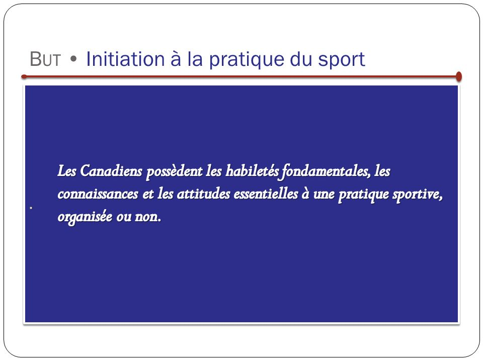 B UT Initiation à la pratique du sport