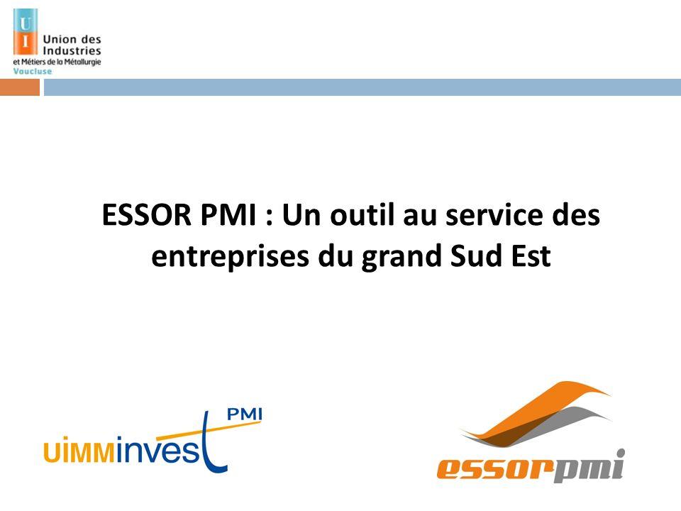 ESSOR PMI : Un outil au service des entreprises du grand Sud Est