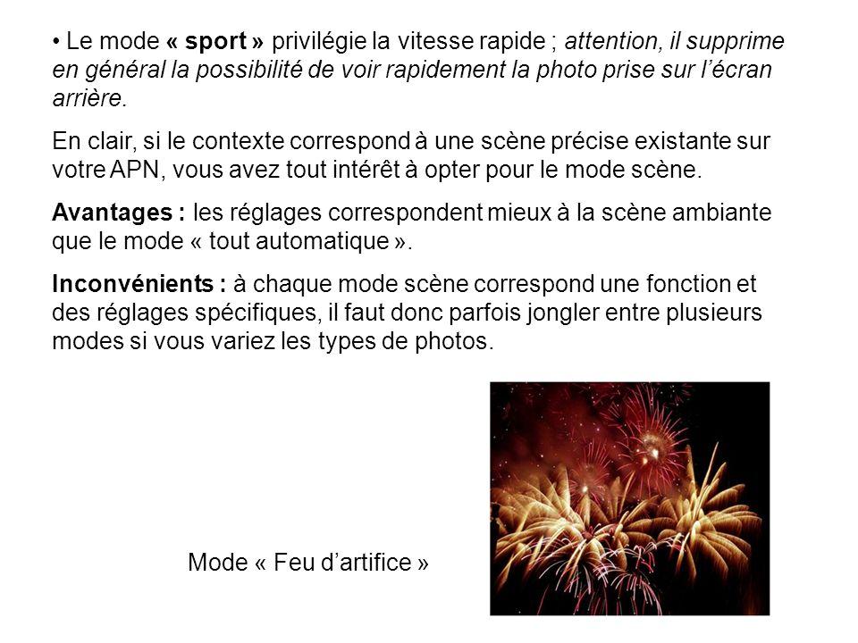 Le mode « sport » privilégie la vitesse rapide ; attention, il supprime en général la possibilité de voir rapidement la photo prise sur lécran arrière