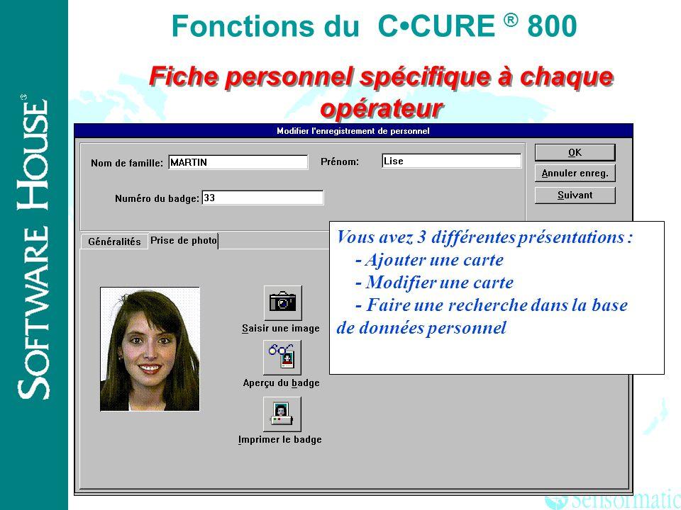® Support de plusieurs languages Quand vous vous connectez vous avez le choix de la langue à utiliser pour laffichage graphique Fonctions du CCURE ® 8