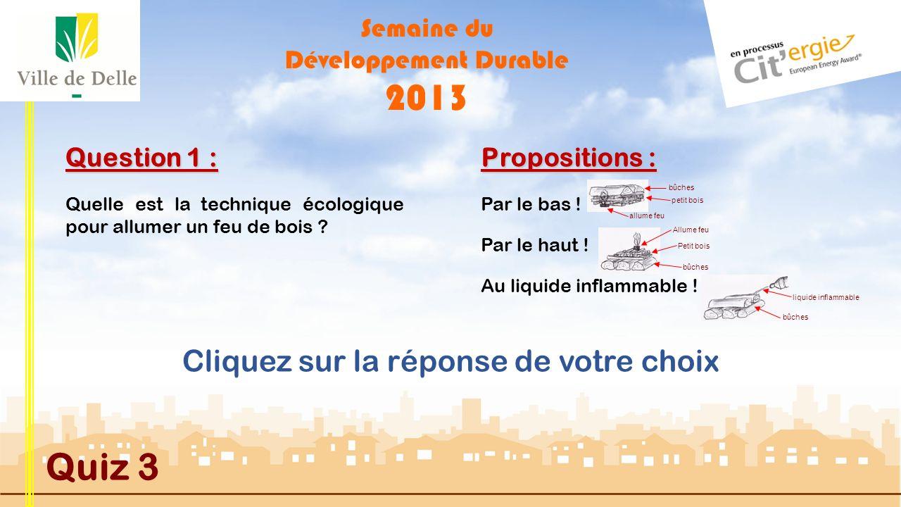 Semaine du Développement Durable 2013 Quiz 3 Démarrer