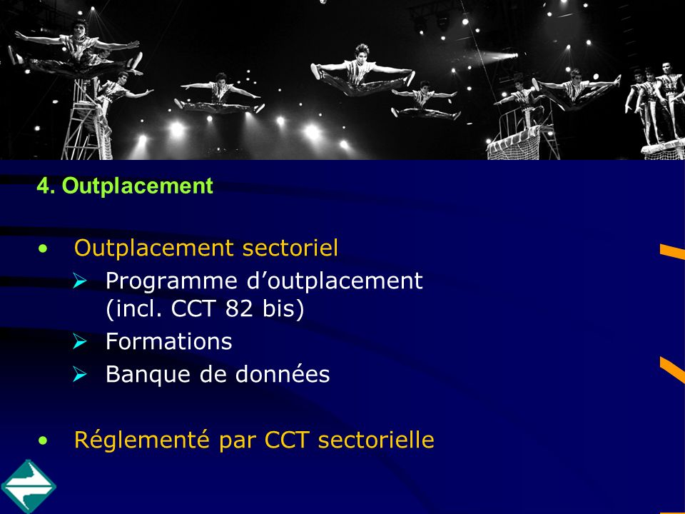4. Outplacement Outplacement sectoriel Programme doutplacement (incl.