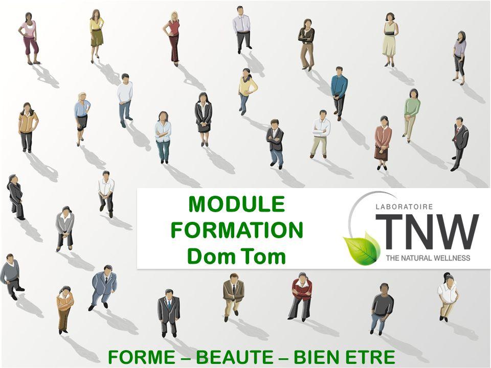 MODULE FORMATION Dom Tom FORME – BEAUTE – BIEN ETRE