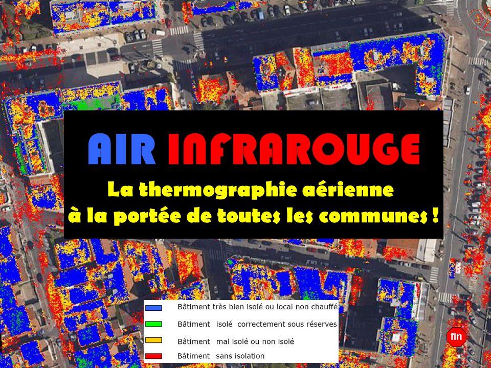 Copyright Air Infrarouge AIR INFRAROUGE La thermographie aérienne à la portée de toutes les communes ! GO ! fin