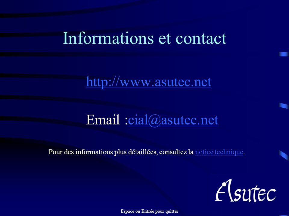 Informations et contact http://www.asutec.net Email :cial@asutec.netcial@asutec.net Pour des informations plus détaillées, consultez la notice techniq