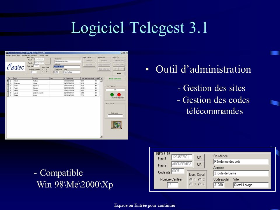 Logiciel Telegest 3.1 Outil dadministration - Gestion des sites - Gestion des codes télécommandes - Compatible Win 98\Me\2000\Xp Espace ou Entrée pour