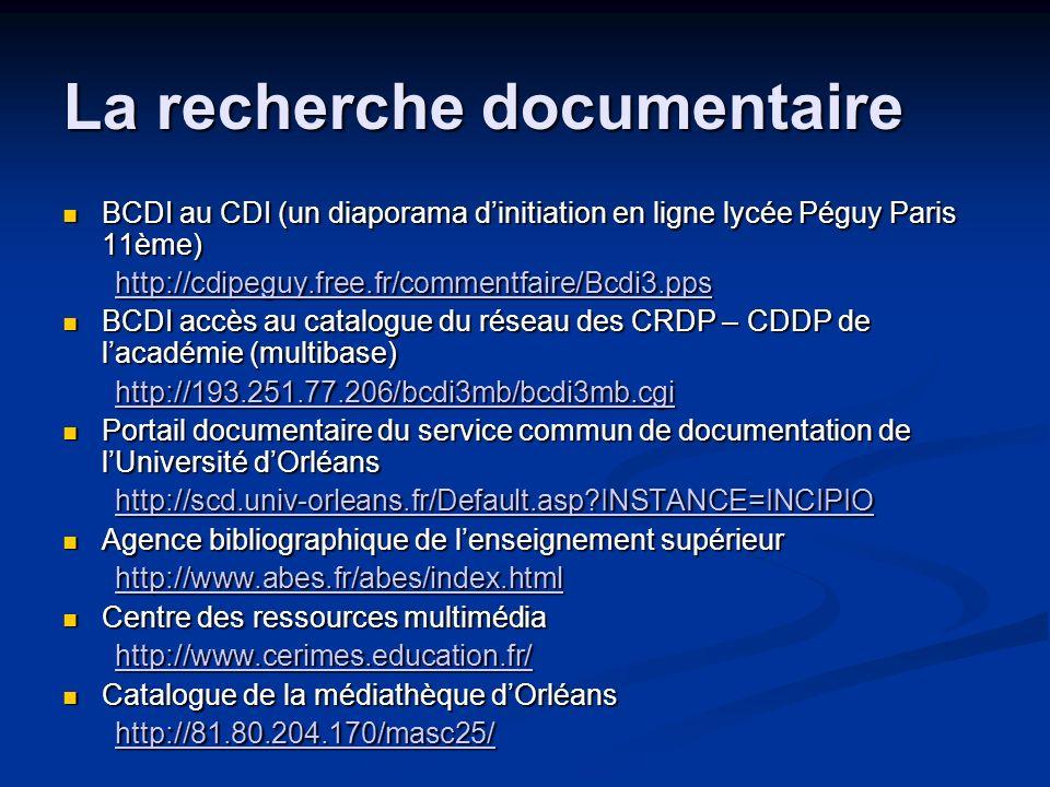 La recherche documentaire BCDI au CDI (un diaporama dinitiation en ligne lycée Péguy Paris 11ème) BCDI au CDI (un diaporama dinitiation en ligne lycée