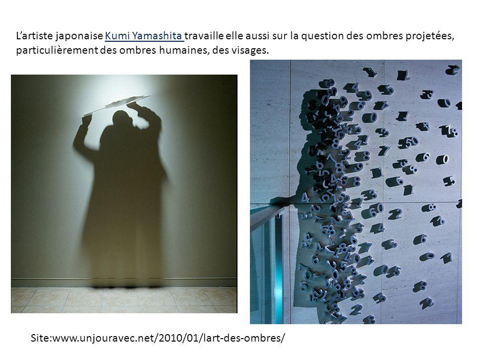Lartiste japonaise Kumi Yamashita travaille elle aussi sur la question des ombres projetées, particulièrement des ombres humaines, des visages. Site:w