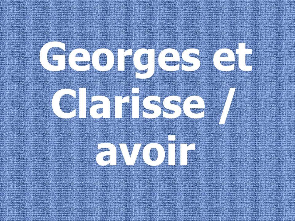 Georges et Clarisse ont