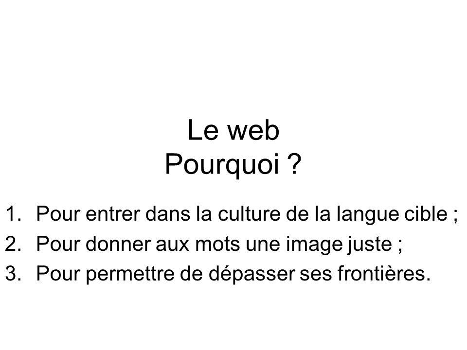 Le web Pourquoi .