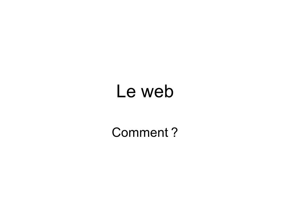 Le web Comment