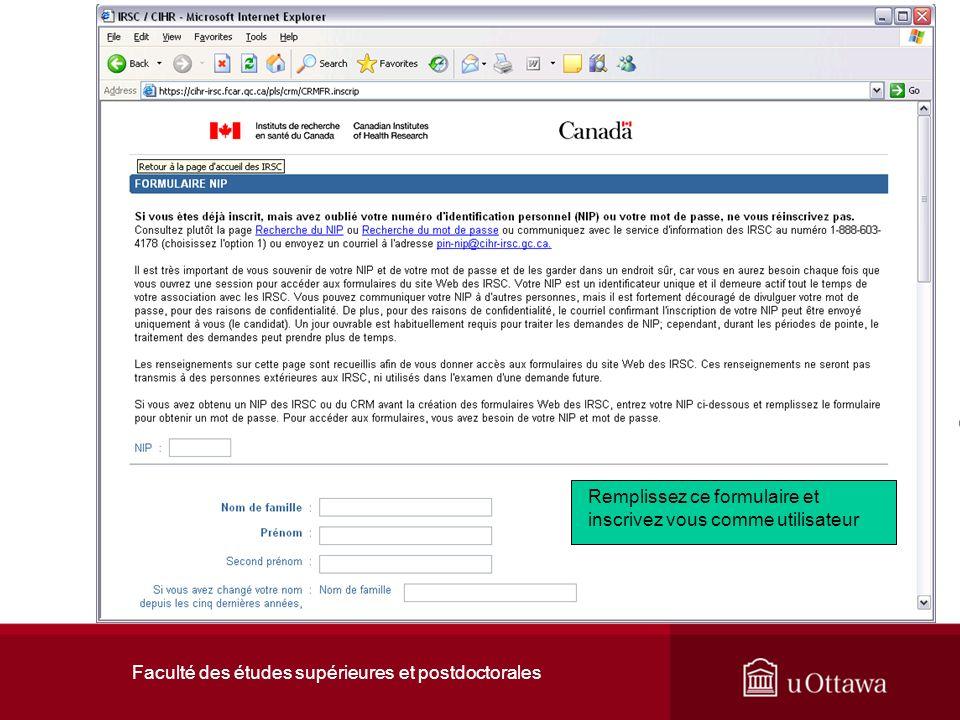 Faculté des études supérieures et postdoctorales Remplissez ce formulaire et inscrivez vous comme utilisateur