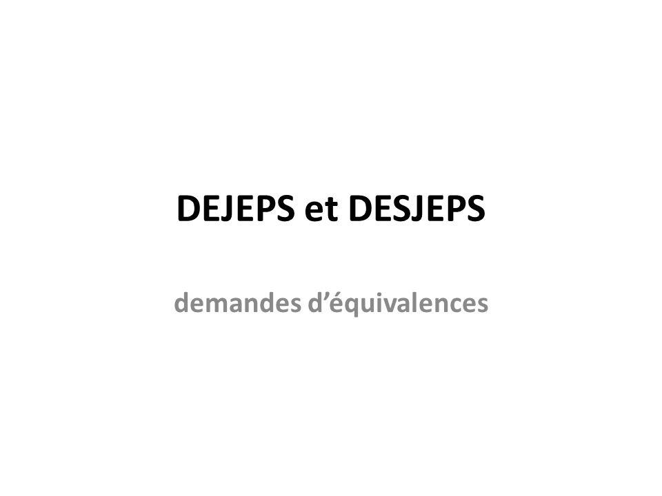 DEJEPS et DESJEPS demandes déquivalences
