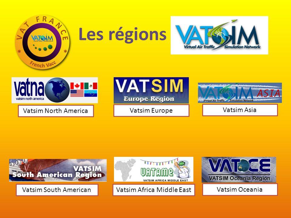 Les régions VATSIM Vatsim North America Vatsim Europe Vatsim Asia Vatsim Oceania Vatsim Africa Middle EastVatsim South American