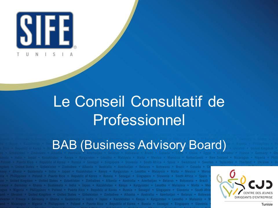 Le Conseil Consultatif de Professionnel BAB (Business Advisory Board)