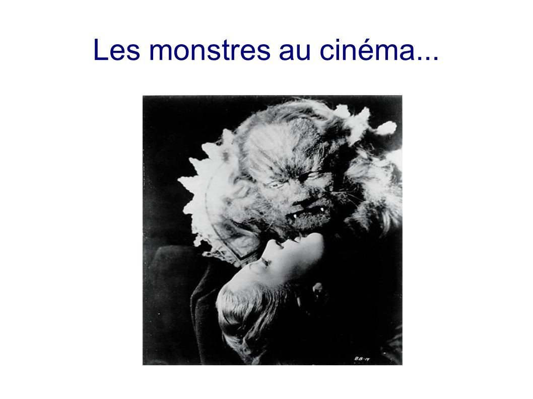 Les monstres au cinéma...