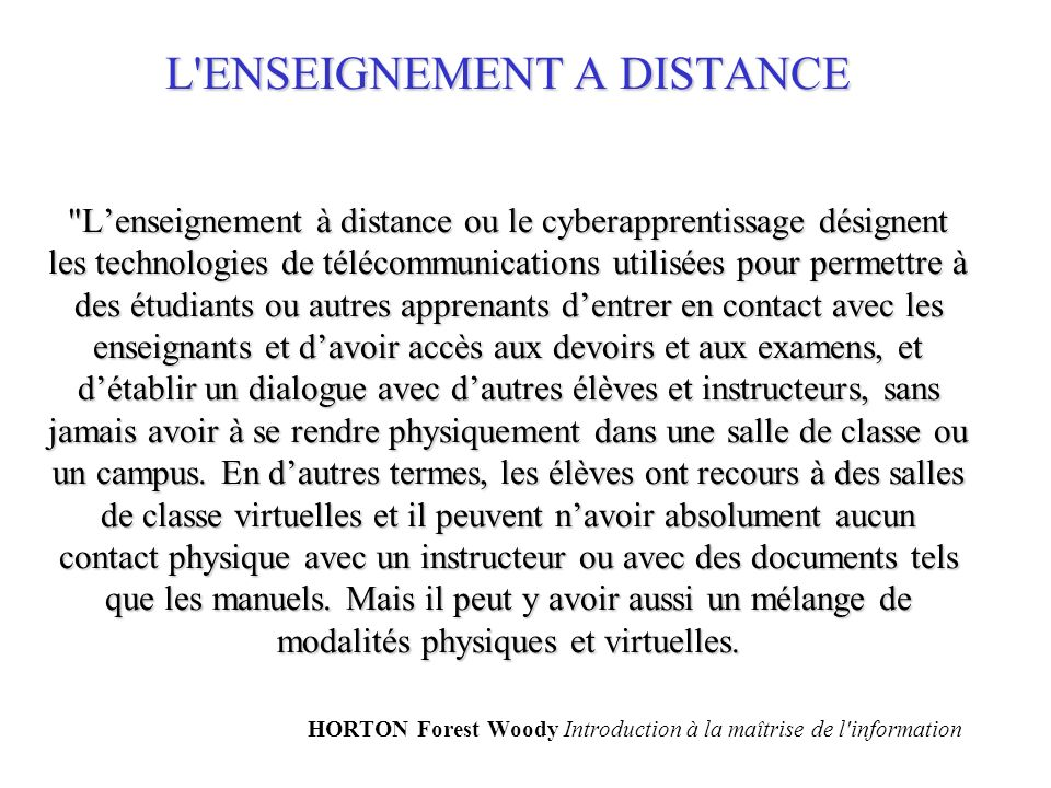 L'ENSEIGNEMENT A DISTANCE