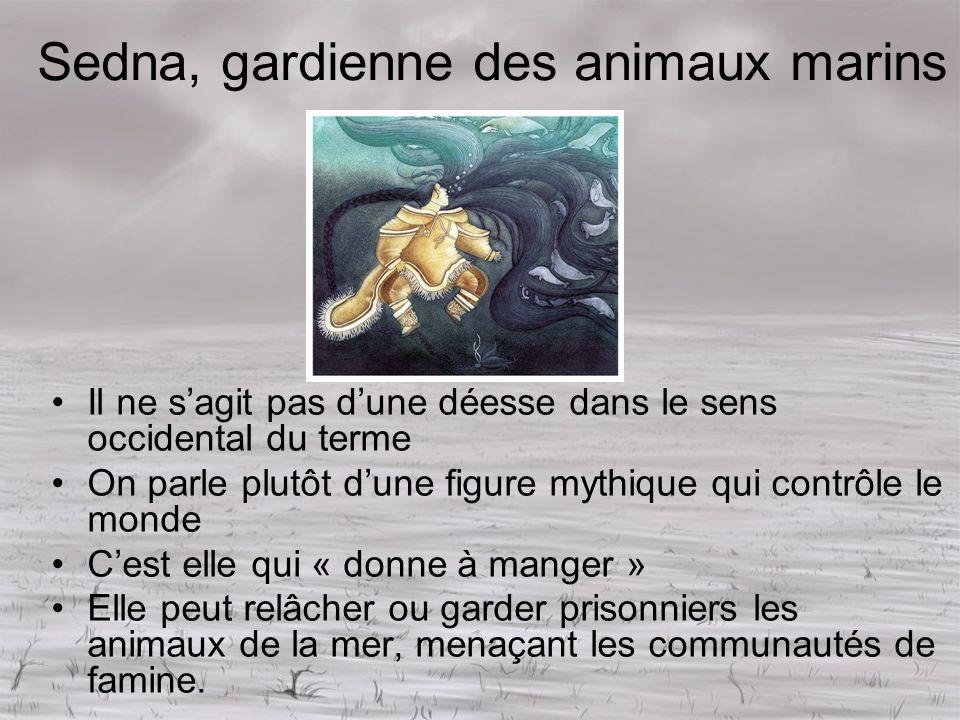 Sedna, gardienne des animaux marins Il ne sagit pas dune déesse dans le sens occidental du terme On parle plutôt dune figure mythique qui contrôle le