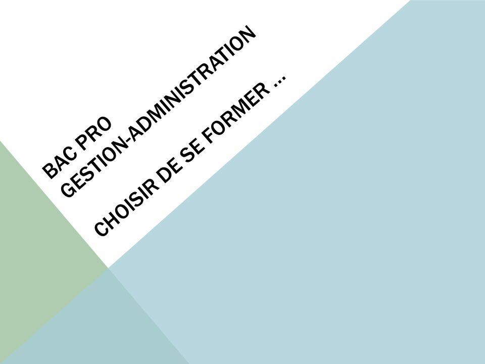 BAC PRO GESTION-ADMINISTRATION APRÈS LE BAC PRO G.A.