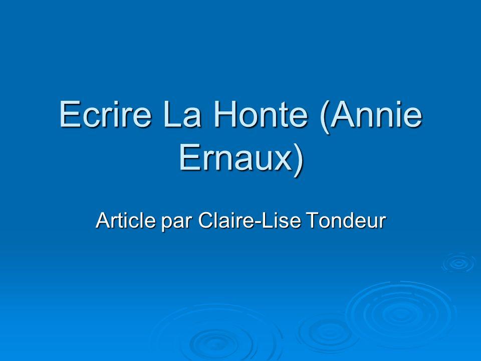 Ecrire La Honte (Annie Ernaux) Article par Claire-Lise Tondeur
