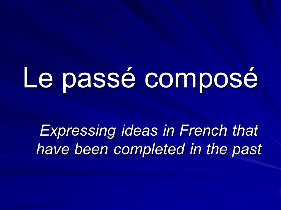 Le Passé Composé with Être Some verbs in French use être as an auxiliary verb instead of avoir These verbs are verbs of coming & going AllerArriverRetournerVenirSortirPartir Plus many more!