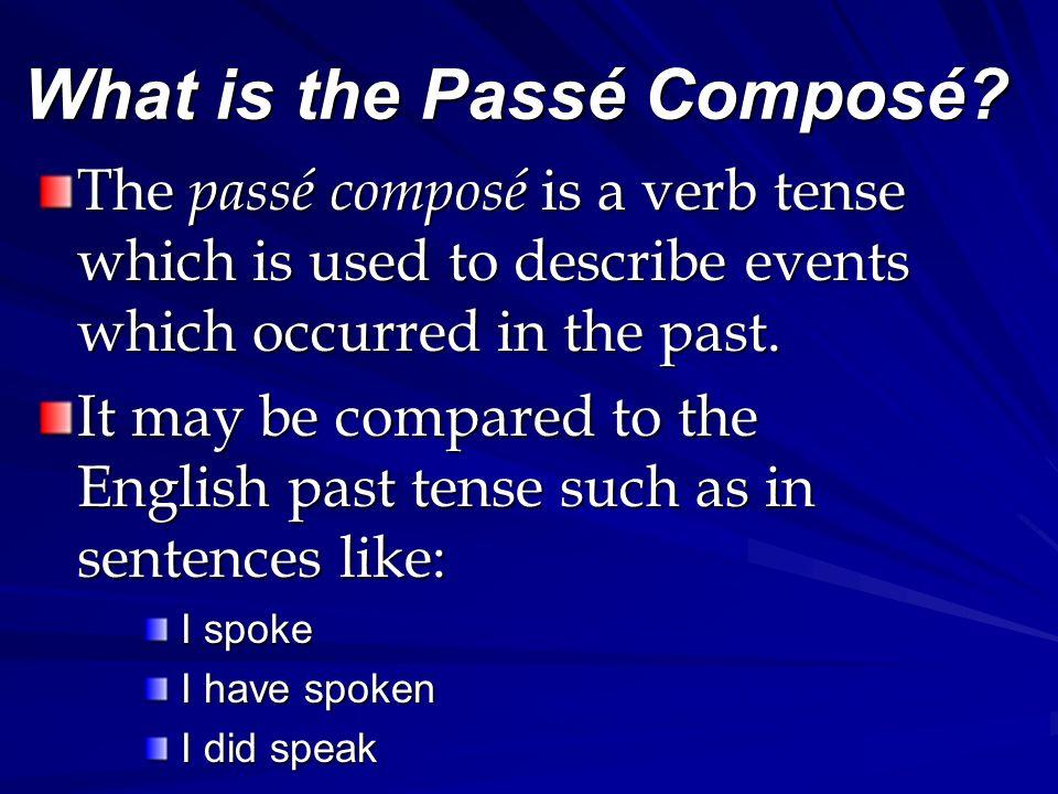 What is the Passé Composé.