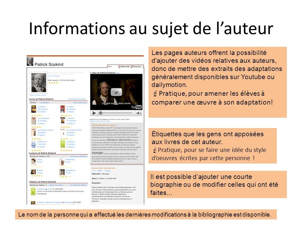 Informations au sujet de lauteur Les pages auteurs offrent la possibilité d'ajouter des vidéos relatives aux auteurs, donc de mettre des extraits des