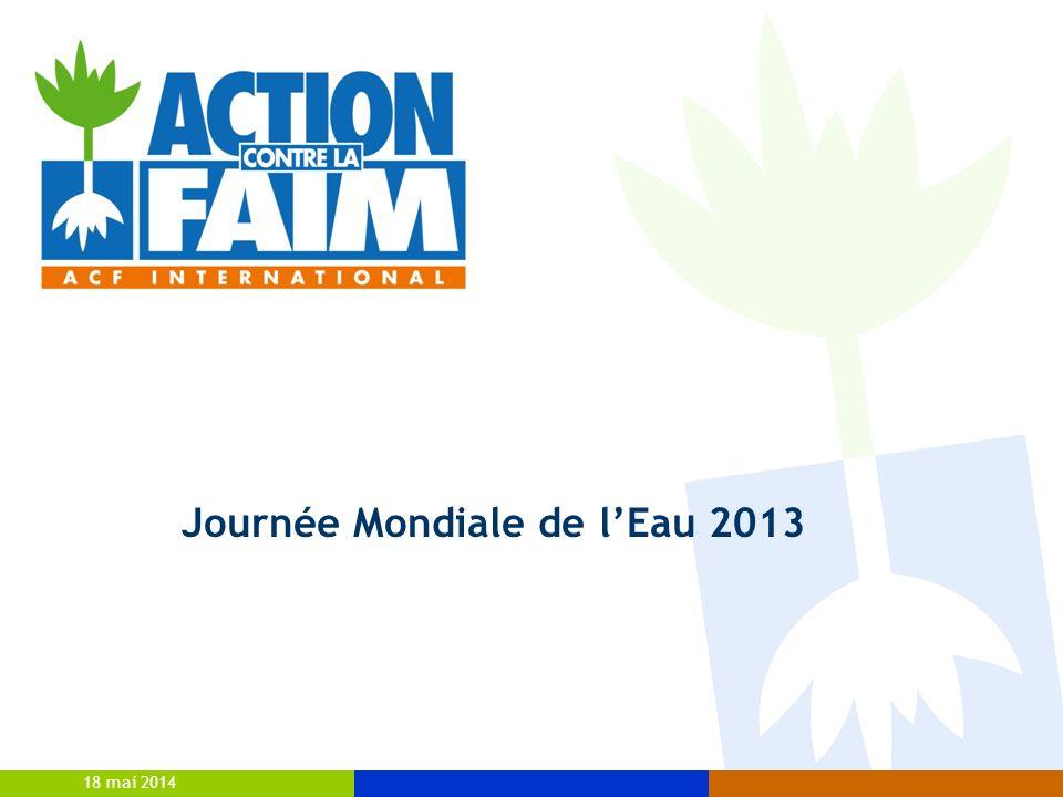 18 mai 2014 Journée Mondiale de lEau 2013