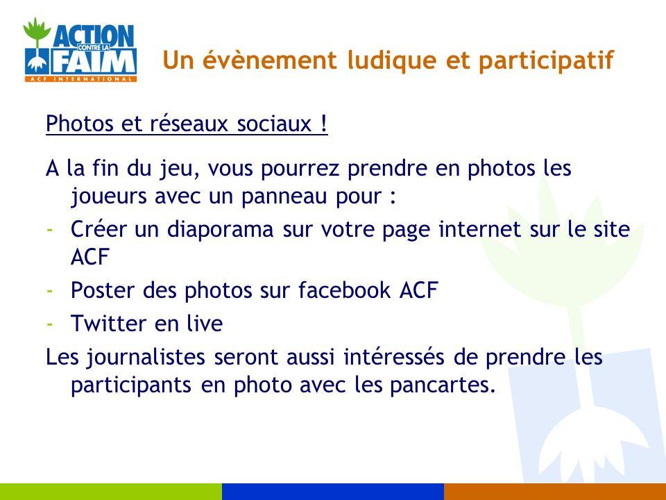 Un évènement ludique et participatif Photos et réseaux sociaux .
