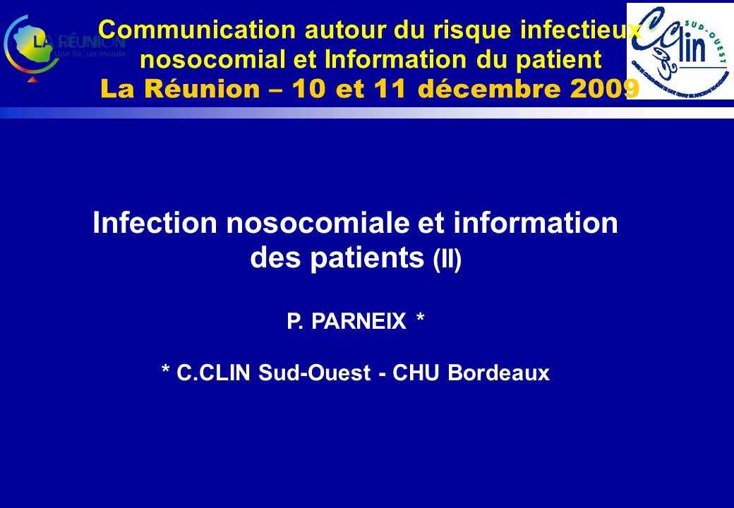 Infection nosocomiale et information des patients (II) P.