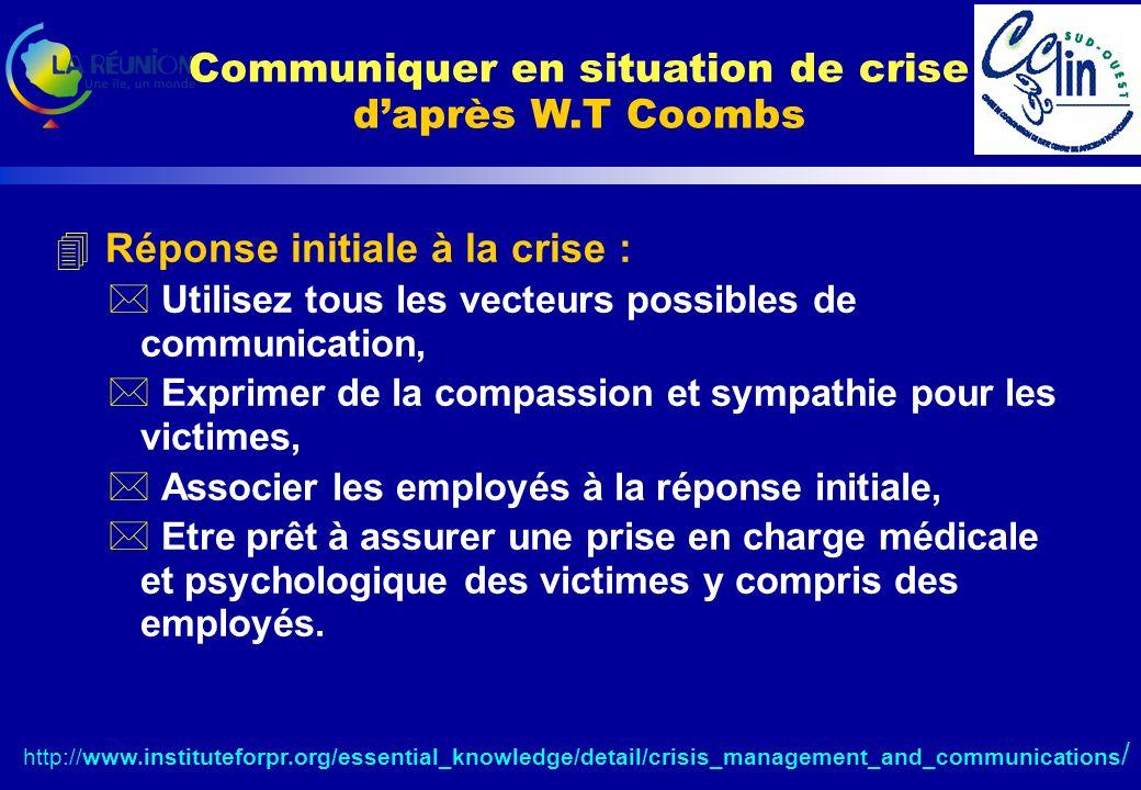 4 Réponse initiale à la crise : * Utilisez tous les vecteurs possibles de communication, * Exprimer de la compassion et sympathie pour les victimes, * Associer les employés à la réponse initiale, * Etre prêt à assurer une prise en charge médicale et psychologique des victimes y compris des employés.