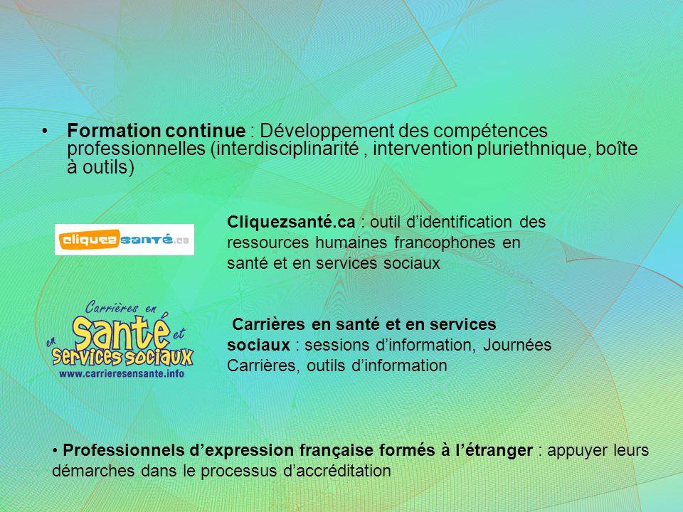 Formation continue : Développement des compétences professionnelles (interdisciplinarité, intervention pluriethnique, boîte à outils) Cliquezsanté.ca