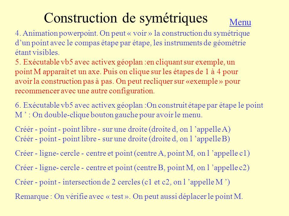 Propriétés de la symétrie axiale 1.