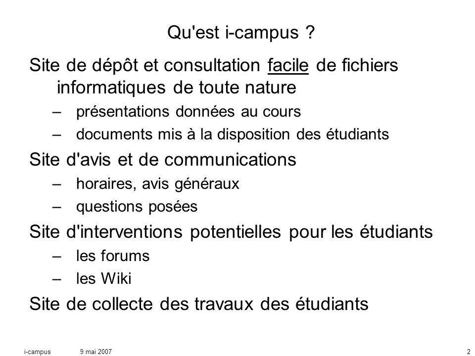 9 mai 2007i-campus2 Qu est i-campus .