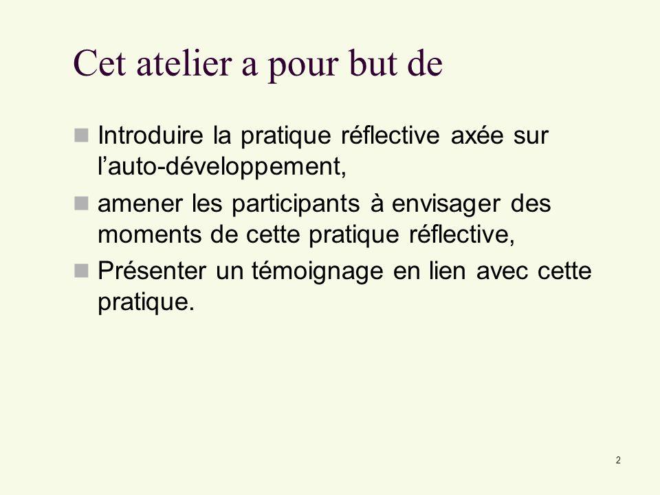 Pourquoi la pratique réflective axée sur lauto-développement.