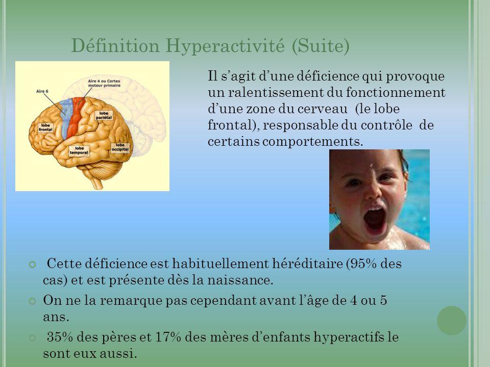 Cette déficience est habituellement héréditaire (95% des cas) et est présente dès la naissance. On ne la remarque pas cependant avant lâge de 4 ou 5 a