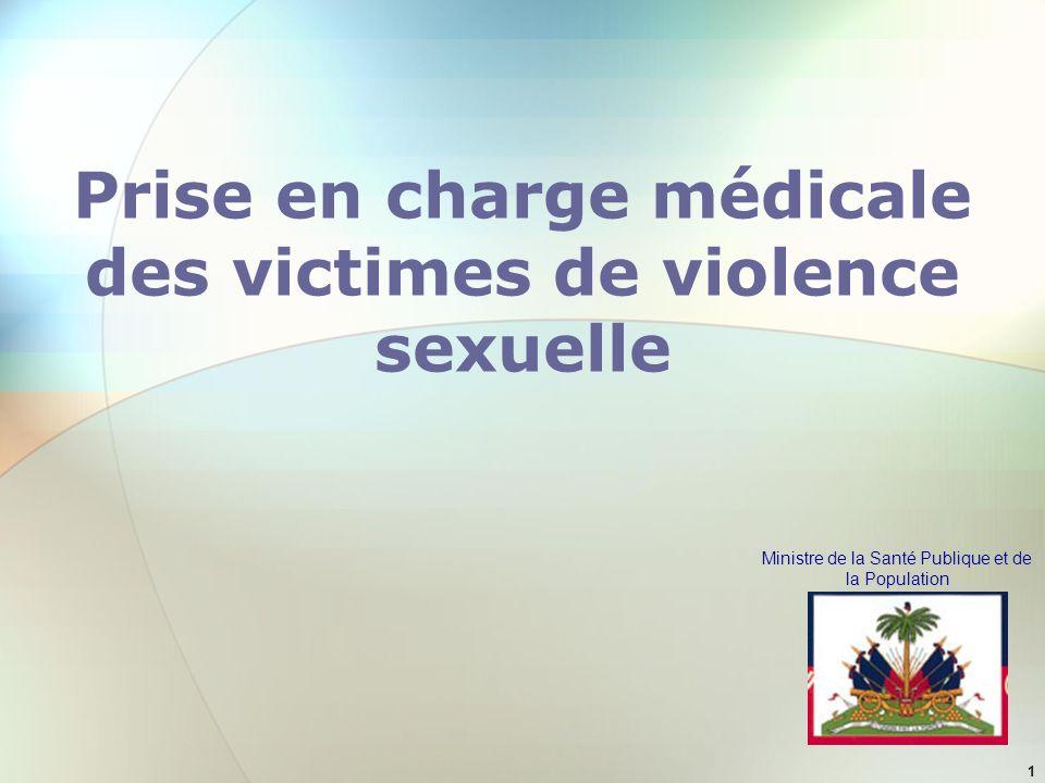 Ministre de la Santé Publique et de la Population 1 Prise en charge médicale des victimes de violence sexuelle