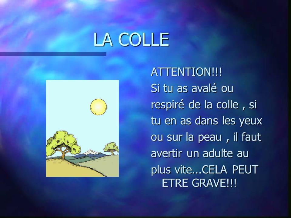 LA COLLE ATTENTION!!.