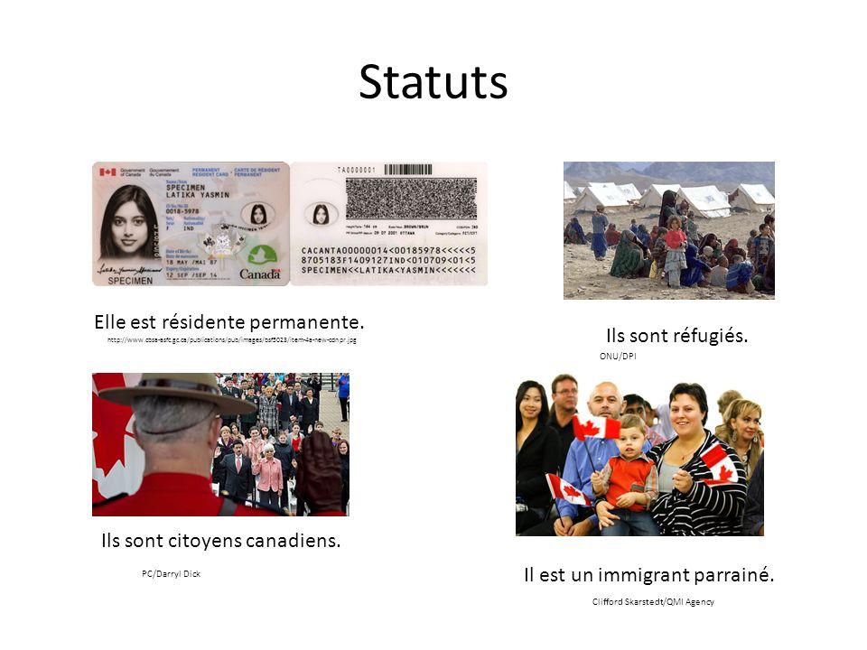 Statuts Elle est résidente permanente. Ils sont citoyens canadiens. http://www.cbsa-asfc.gc.ca/publications/pub/images/bsf5023/item-4a-new-cdnpr.jpg I