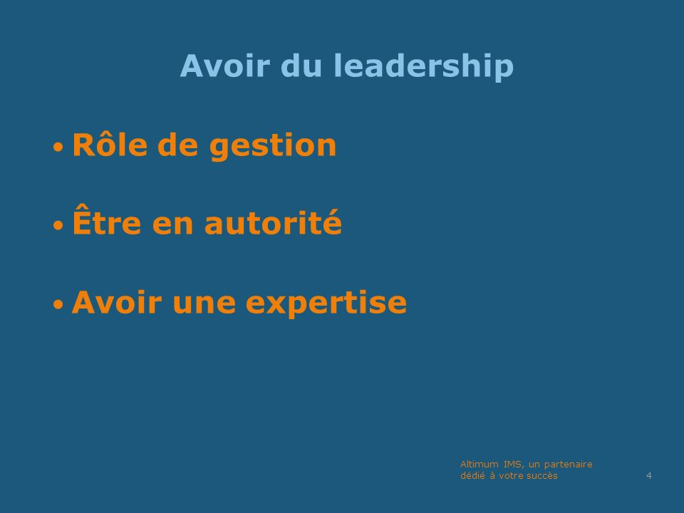 Archétypes du leadership 1.Stratège 2. Changement 3.